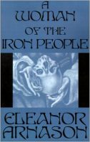 Cover: A Woman of the Iron People
