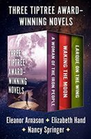 Book Cover: Three Award-Winning Novels