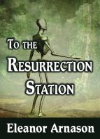 Book Cover: To the Resurrection Station
